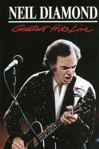 Neil Diamond: Greatest Hits Live Poster