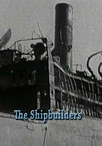 The Shipbuilders Poster