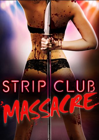 Strip Club Massacre Poster