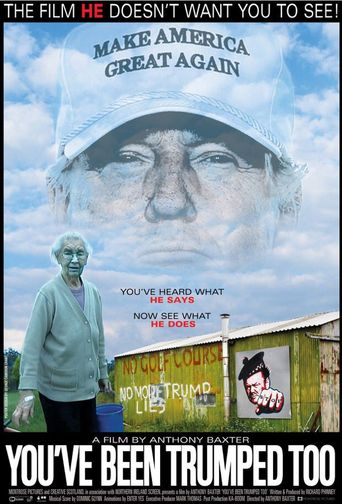 You've Been Trumped Too Poster
