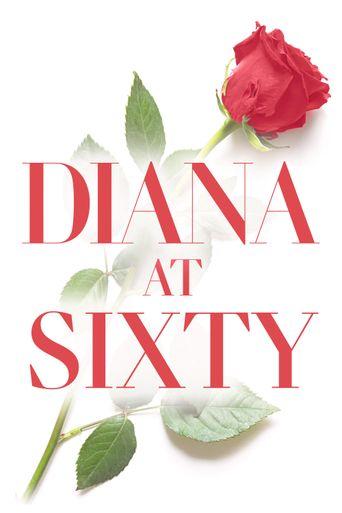 Diana at Sixty Poster
