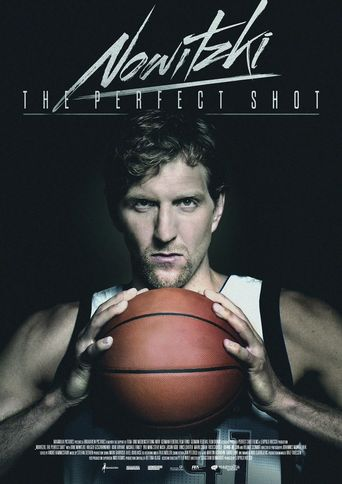 Watch Nowitzki: The Perfect Shot
