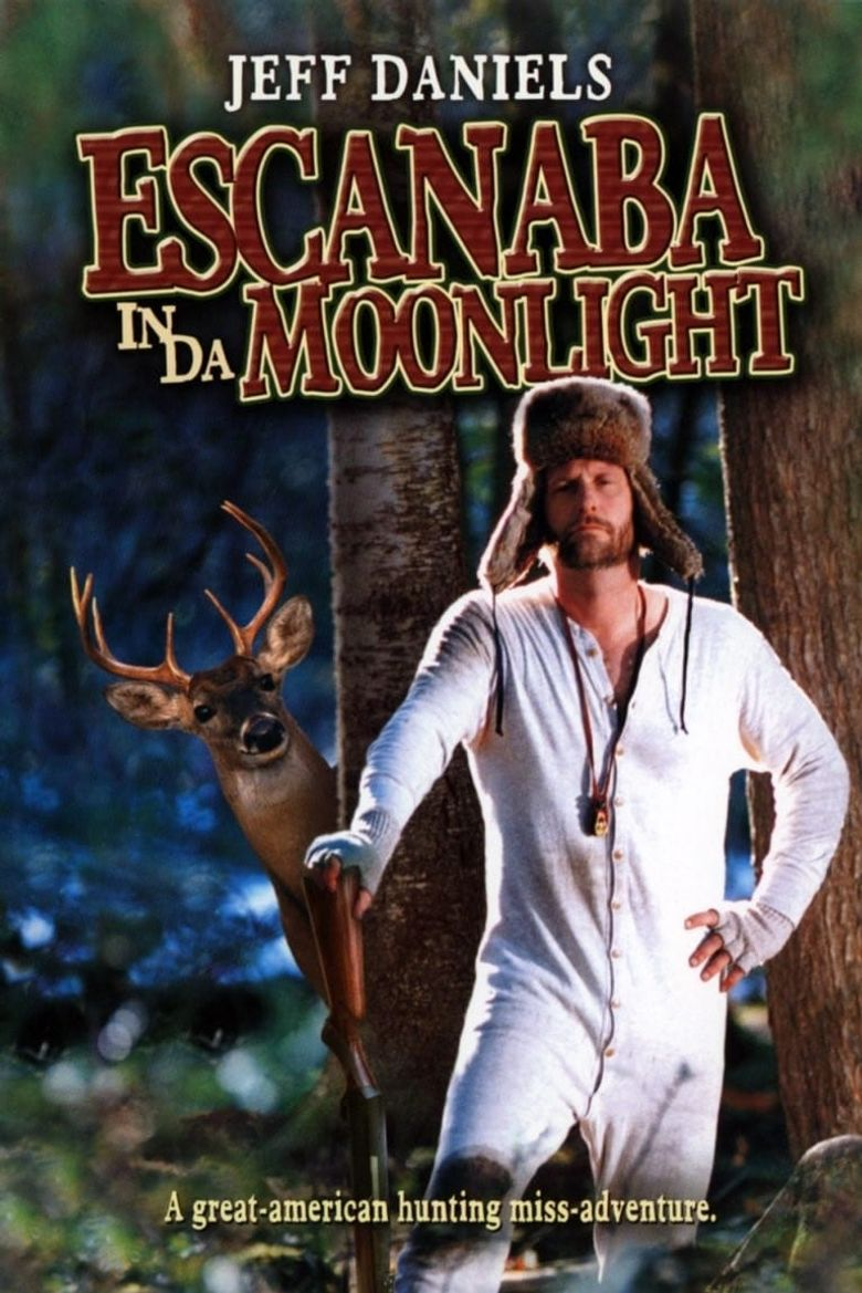 Escanaba in da Moonlight Poster