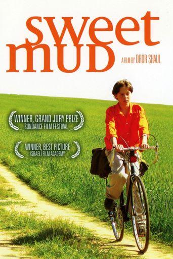 Sweet Mud Poster