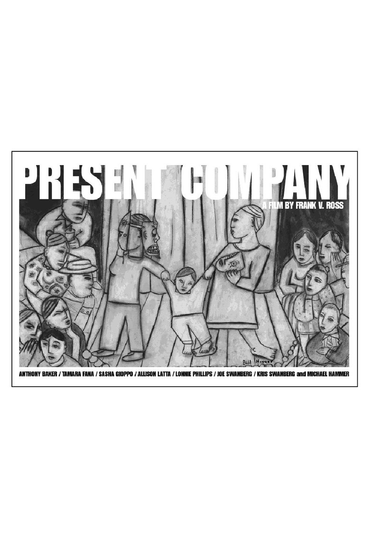 Present Company Poster