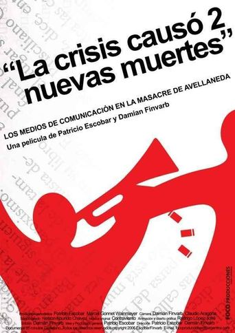 La crisis causó 2 nuevas muertes Poster