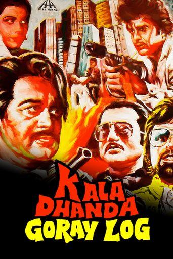 Kala Dhanda Goray Log Poster