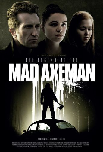 The Legend of the Mad Axeman Poster