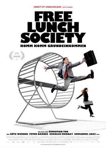 Free Lunch Society: Komm Komm Grundeinkommen Poster