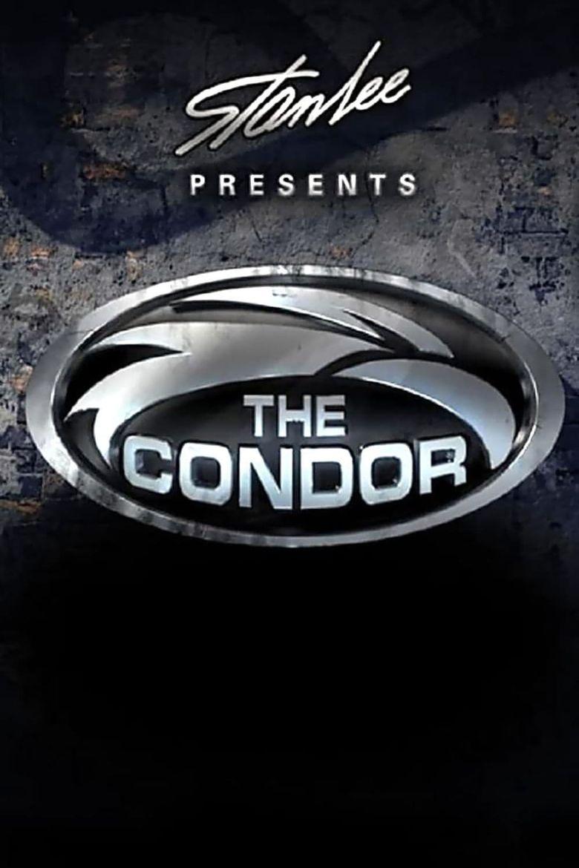 Stan Lee Presents: The Condor Poster