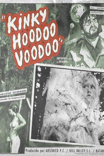 Kinky Hoodoo Voodoo Poster