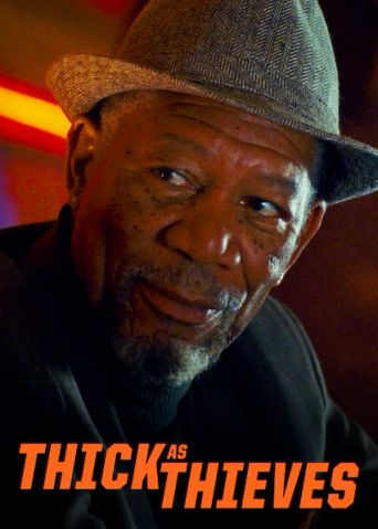 Watch Thick as Thieves