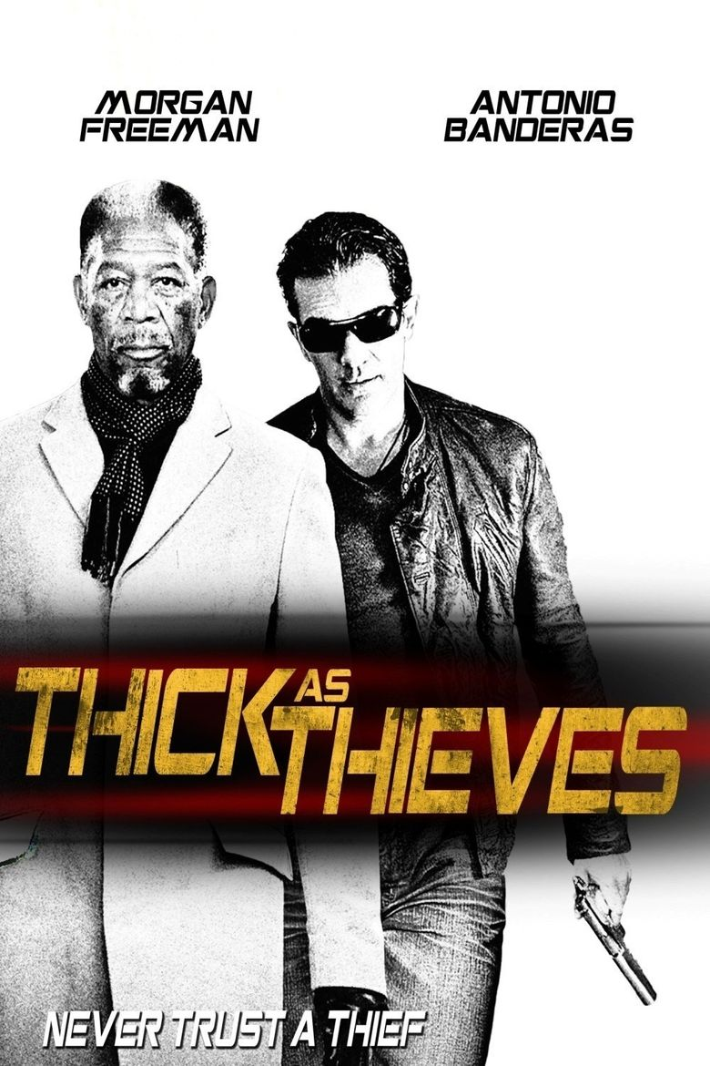 Thick as Thieves Poster