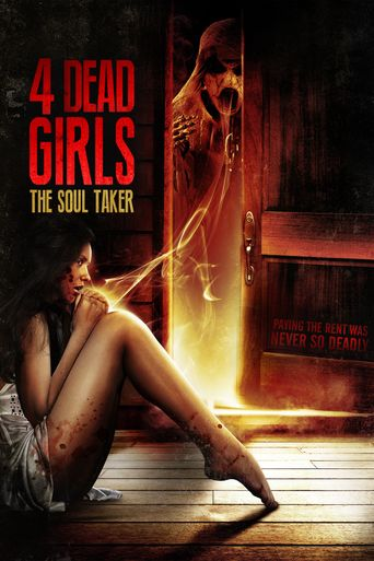 4 Dead Girls: The Soul Taker Poster