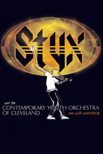 Styx and the Contemporary Youth Orchestra - One with Everything Poster