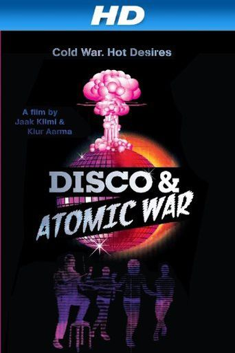 Disco and Atomic War Poster