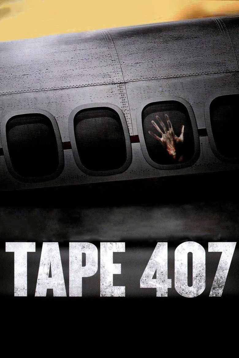 Tape 407 Poster