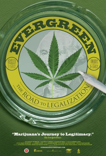 Evergreen: The Road to Legalization in Washington Poster