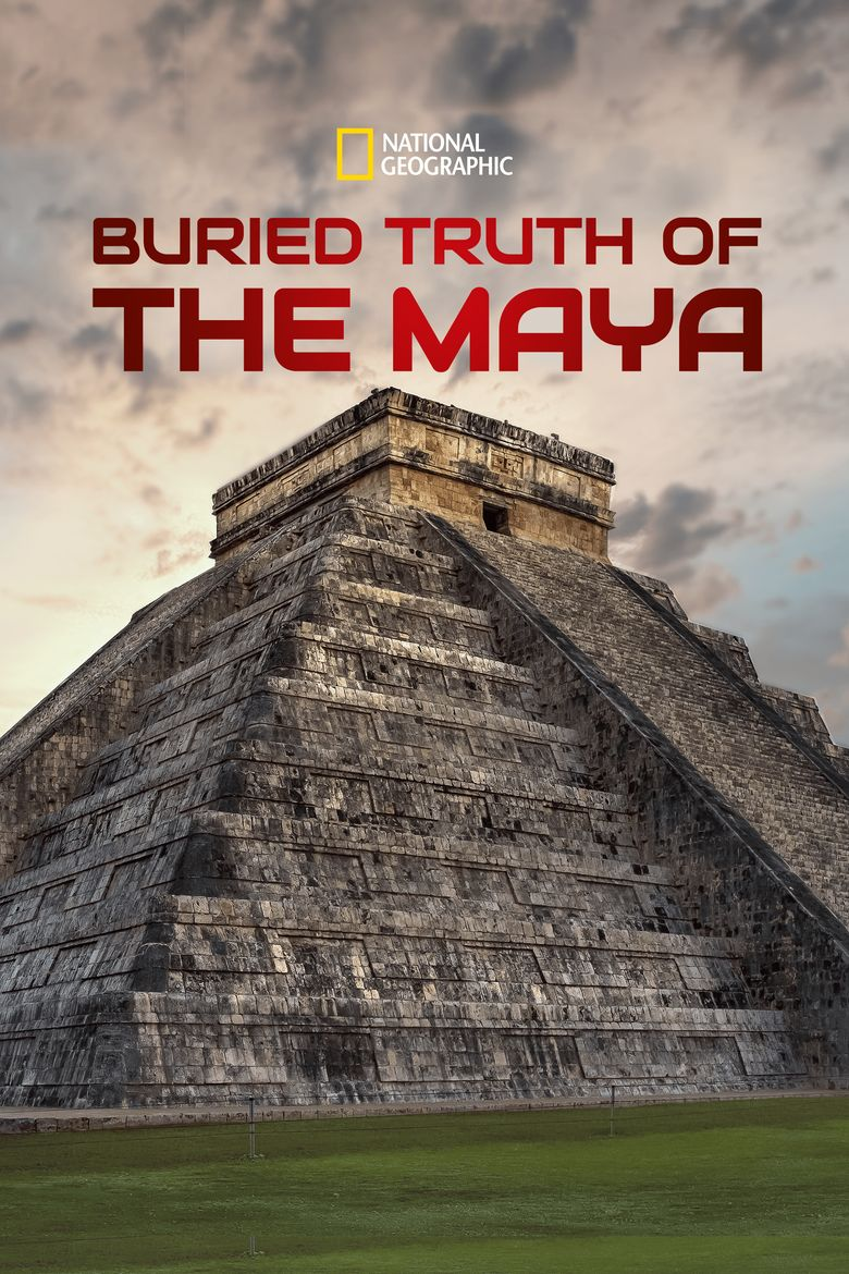 Buried Truth of the Maya Poster