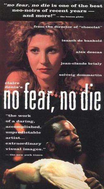 No Fear, No Die Poster