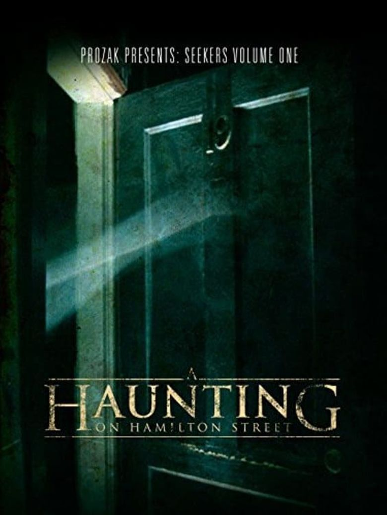 A Haunting on Hamilton Street Poster