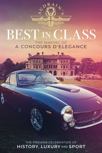 Best in Class: The Making of A Concours D'Elegance Poster