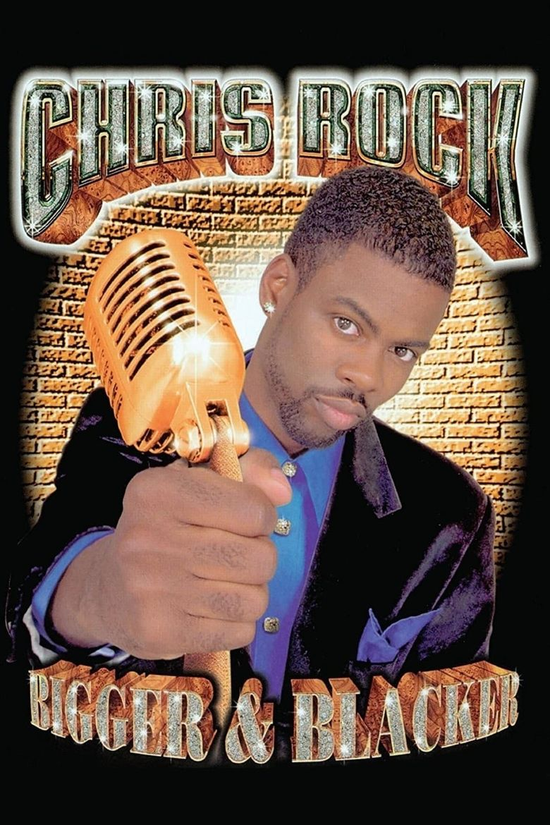 Chris Rock: Bigger & Blacker Poster