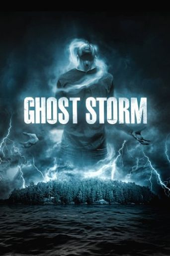 Ghost Storm Poster