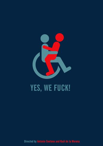 Yes, We Fuck! Poster