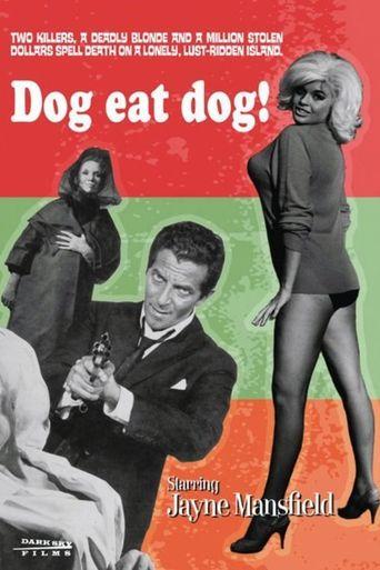 Dog Eat Dog! Poster