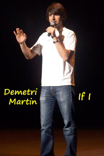 Demetri Martin: If I Poster
