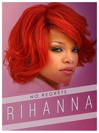 Rihanna No Regrets Poster
