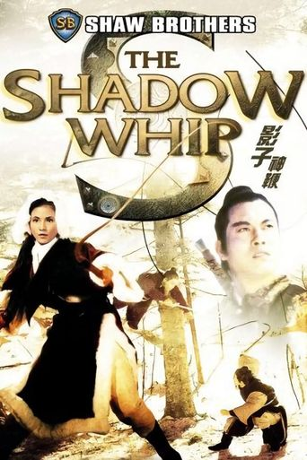 The Shadow Whip Poster