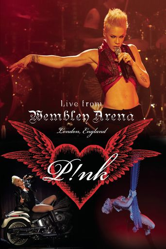Pink - Live from Wembley Arena Poster