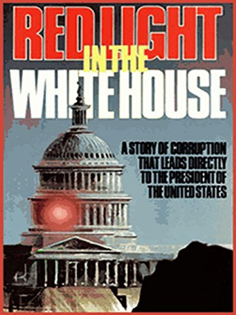 Red Light in the White House Poster