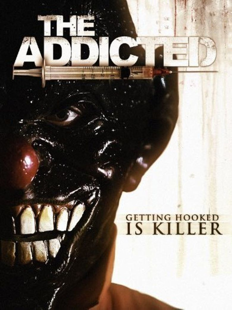 The Addicted Poster