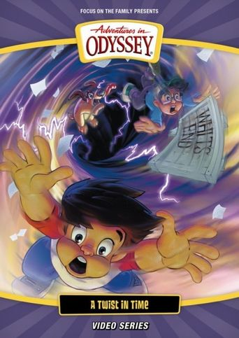Adventures in Odyssey: A Twist In Time Poster