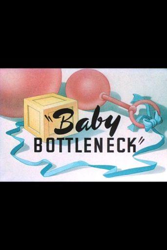 Baby Bottleneck Poster
