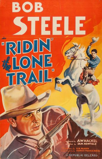 Ridin' the Lone Trail Poster