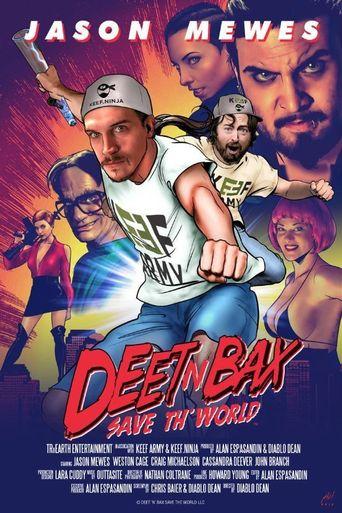 Deet N Bax Save The World Poster