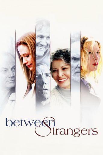 Between Strangers Poster
