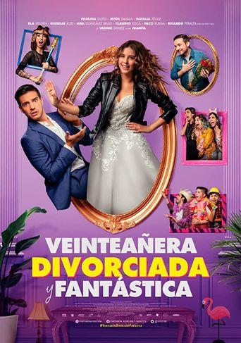 Veinteañera: Divorciada y Fantástica Poster