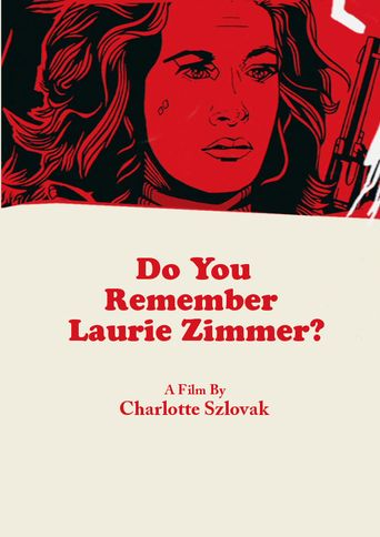 Do You Remember Laurie Zimmer? Poster