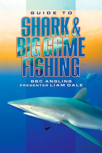 Guide to Shark & Big Game Fishing Poster