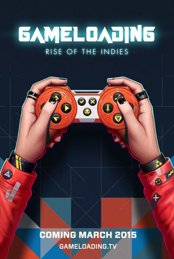 Gameloading: Rise of the Indies Poster