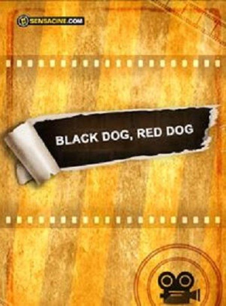 Black Dog, Red Dog Poster