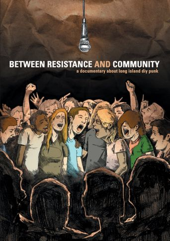 Between Resistance and Community: The Long Island Do It Yourself Punk Scene Poster