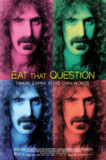 Eat That Question: Frank Zappa in His Own Words Poster