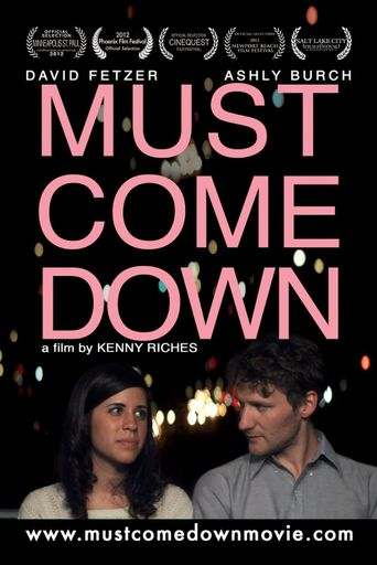 Must Come Down Poster