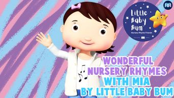 Wonderful Nursery Rhymes with Mia - Little Baby Bum Poster